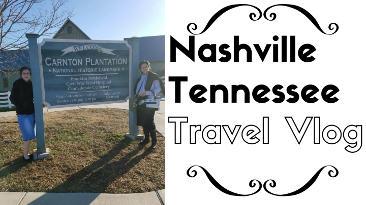 Nashville, Tennessee Travel Vlog