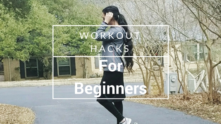 WORKOUT HACKS (For Beginners)