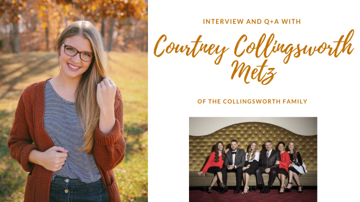 Interview and Q+A with Courtney Collingsworth Metz {Of the Collingsworth Family}