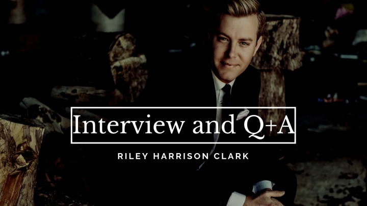 Interview and Q+A with Riley Harrison Clark