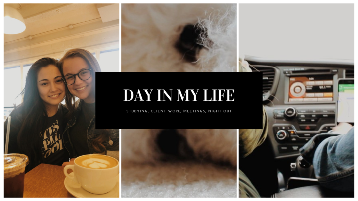 DAY IN MY LIFE!! (Studying, Client work, Meetings, Night out)